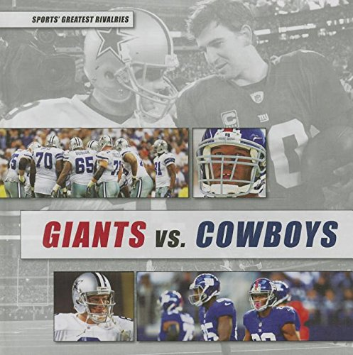 9781477727812: 2: Giants Vs. Cowboys (Sports Greatest Rivalries)
