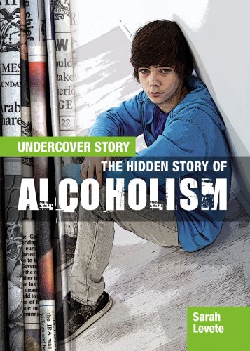 The Hidden Story of Alcoholism (Library Binding): Ella Newell