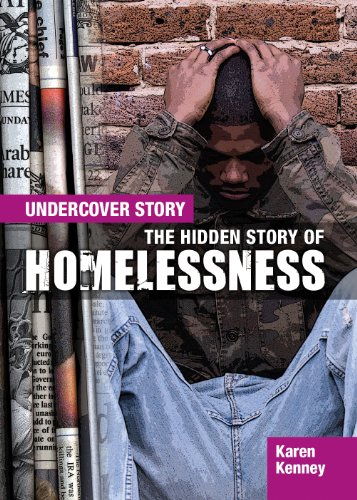 9781477727973: The Hidden Story of Homelessness (Undercover Story)