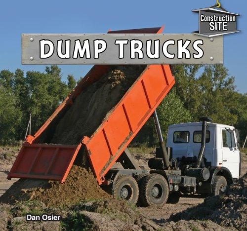 Dump Trucks (Construction Site): Osier, Dan