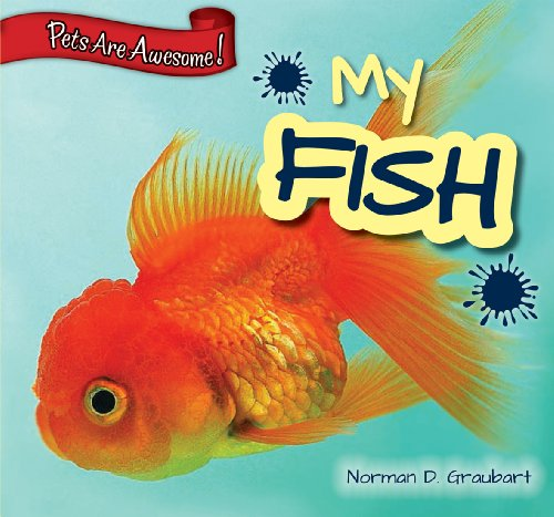 My Fish (Library Binding): Norman D. Graubart