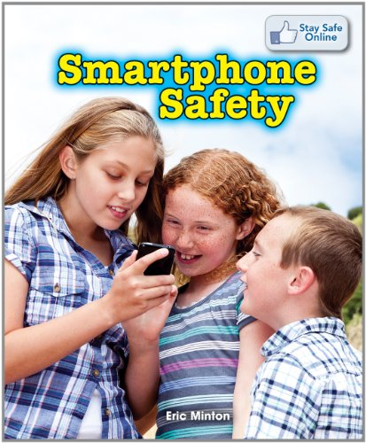 Smartphone Safety (Stay Safe Online): Eric Minton