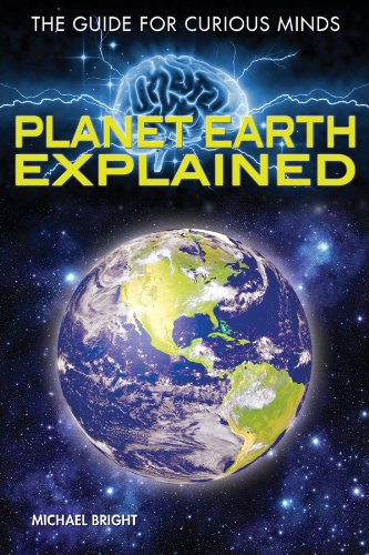 Planet Earth Explained (Hardback): Michael Bright