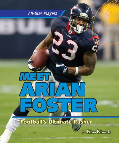 Arian Foster: Football's Ultimate Rusher (All-Star Players Set 4): Edwards, Ethan