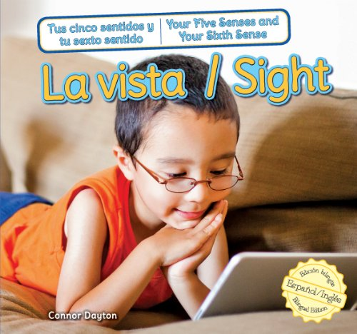 La vista / Sight (Tus Cinco Sentidos: Dayton, Connor