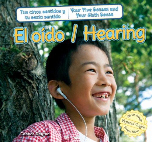 El o?do / Hearing (Tus Cinco Sentidos: Dayton, Connor