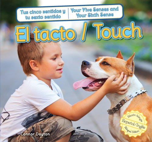 El tacto / Touch (Tus cinco sentidos: Connor Dayton