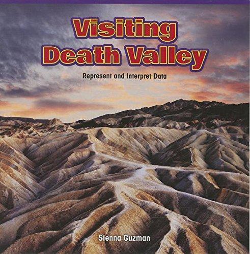 Visiting Death Valley: Represent and Interpret Data (Paperback): Sienna Guzman