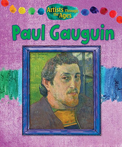 Paul Gauguin (Artists Through the Ages): Wood, Alix