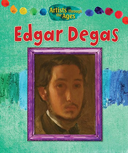 Edgar Degas (Artists Through the Ages): Wood, Alix