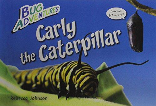 9781477755341: Carly the Caterpillar (Bug Adventures)