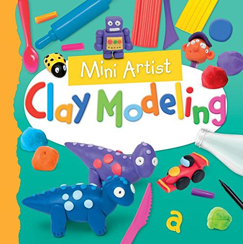 9781477755709: Clay Modeling (Mini Artist)