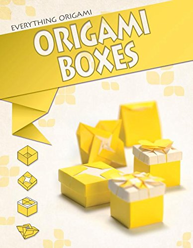 9781477756256: Origami Boxes (Everything Origami)