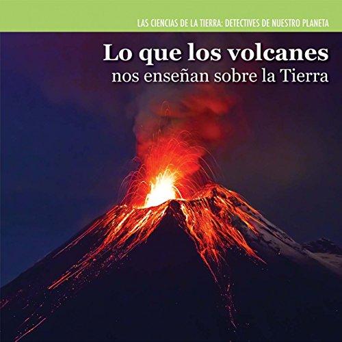 Lo Que Los Volcanes Nos Ensenan Sobre: Coleman, Miriam