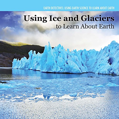 9781477759462: Investigating Ice and Glaciers