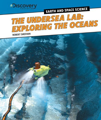 9781477761687: The Undersea Lab: Exploring the Oceans (Discovery Education: Earth and Space Science)
