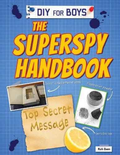 The Superspy Handbook (Diy for Boys): Owen, Ruth