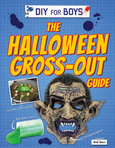 9781477762912: The Halloween Gross-Out Guide (DIY for Boys)