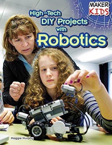 High-Tech DIY Projects With Robotics (Maker Kids): Murphy, Maggie
