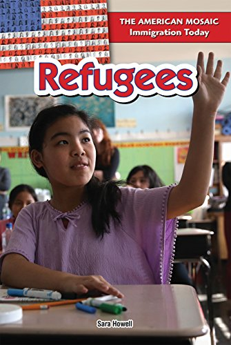 Refugees (American Mosaic: Immigration Today): Sara Howell