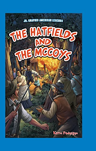 9781477771945: The Hatfields and the McCoys (JR. Graphic American Legends)