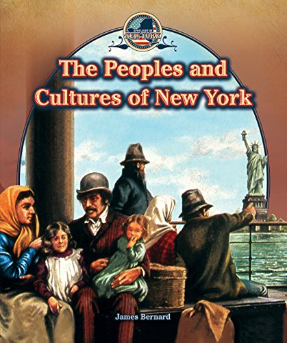 The Peoples and Cultures of New York (Paperback): James Bernard