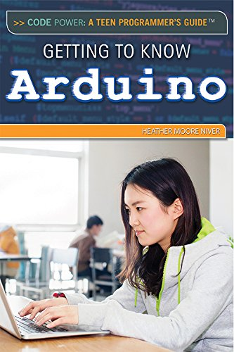 Getting to Know Arduino (Library Binding): Heather Moore Niver