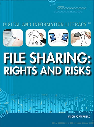 File Sharing: Rights and Risks (Digital and: Jason Porterfield