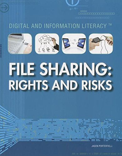 File Sharing: Rights and Risks (Digital and: Porterfield, Jason