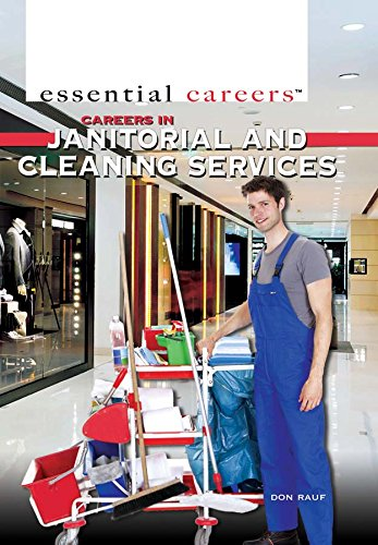 Careers in Janitorial and Cleaning Services (Hardcover): Don Rauf