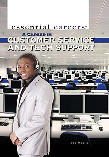 A Career in Customer Service and Tech Support (Hardcover): Jeff Mapua