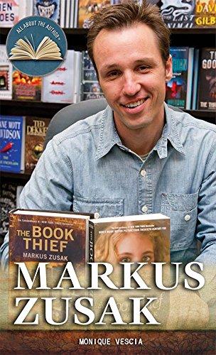 Markus Zusak (All about the Author): Monique Vescia