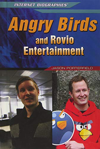 9781477779194: Angry Birds and Rovio Entertainment (Internet Biographies)