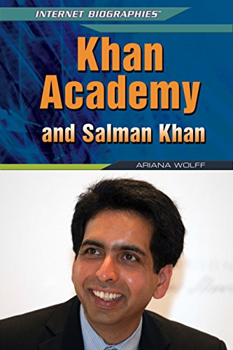 Khan Academy and Salman Khan: Ariana Wolff