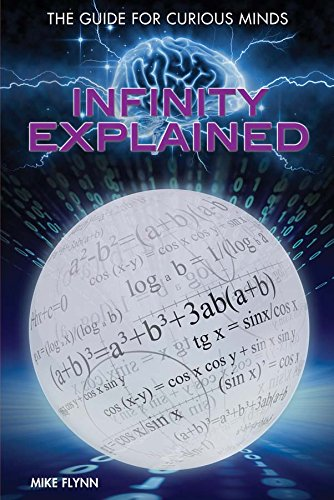 Infinity Explained (Hardcover): Mike Flynn