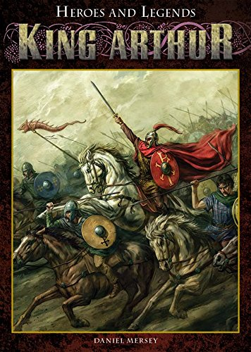9781477781357: King Arthur (Heroes and Legends)