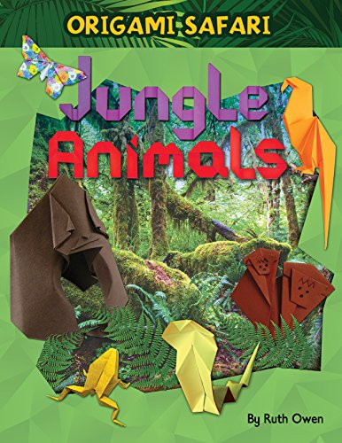Jungle Animals (Origami Safari): Owen, Ruth