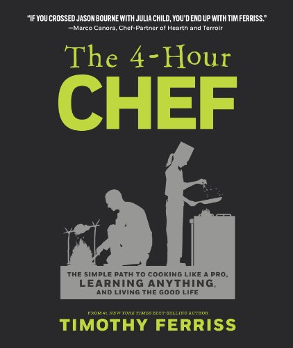 9781477800072: The 4-Hour Chef: The Simple Path to Cooking Like a Pro, Learning Anything, and Living the Good Life (Official UK Edition)