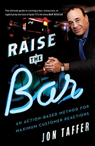 9781477800843: Raise the Bar: An Action-Based Method for Maximum Customer Reactions