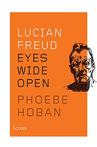 9781477801185: Lucian Freud: Eyes Wide Open (Icons)