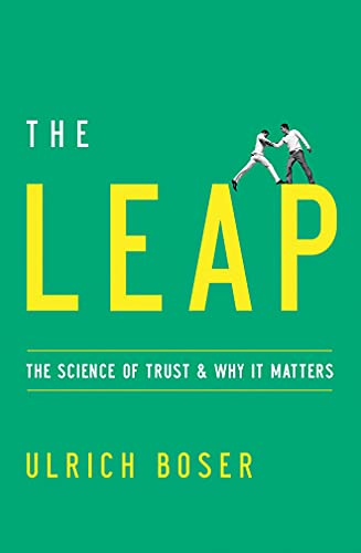 9781477801215: The Leap: The Science of Trust and Why It Matters