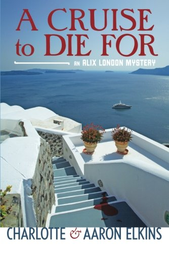 9781477805077: A Cruise to Die For (An Alix London Mystery)