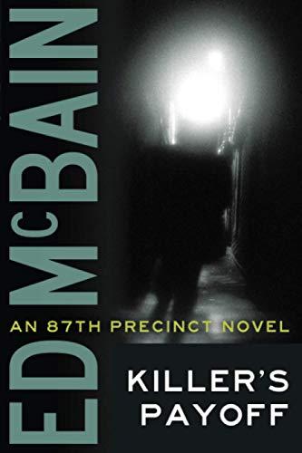 9781477805510: Killer's Payoff (An 87th Precinct Novel)