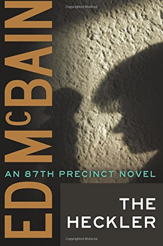 9781477805664: The Heckler (An 87th Precinct Novel)