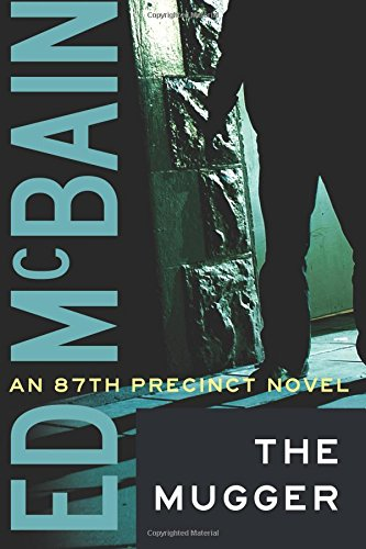 9781477805688: The Mugger (87th Precinct)