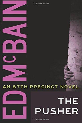 9781477805695: The Pusher (An 87th Precinct Novel)