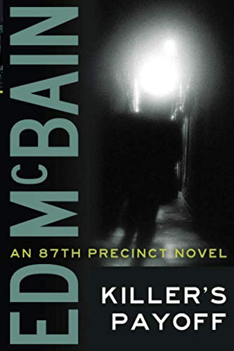 9781477805718: Killer's Payoff (An 87th Precinct Novel)