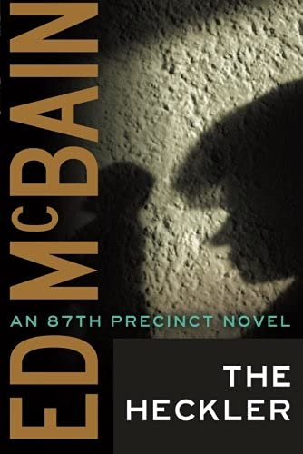 9781477805732: The Heckler (An 87th Precinct Novel)