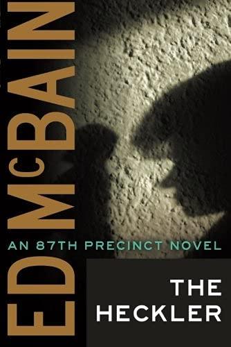 9781477805732: The Heckler (An 87th Precinct Novel)