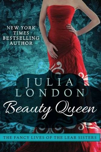 9781477805787: Beauty Queen (The Fancy Lives of the Lear Sisters)